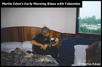 Martin Eden's Early Morning Blues with Takamine